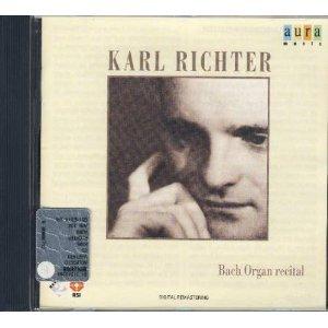 Karl Richter: Bach Organ Recital