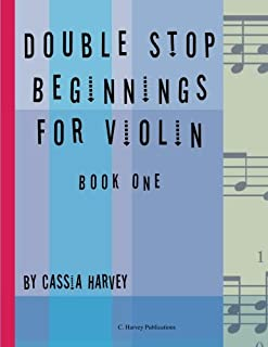 Double Stop Beginnings for the Violin, Book One