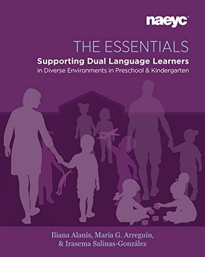 Compare Textbook Prices for The Essentials: Dual Language Learners in Diverse Environments in Preschool and Kindergarten  ISBN 9781938113819 by Alanís, Iliana,Arreguín-Anderson, María G.,Salinas-González, Irasema
