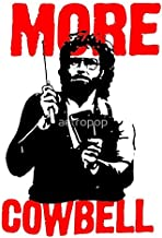 LA STICKERS More Cowbell T-Shirt - Sticker Graphic - Auto, Wall, Laptop, Cell, Truck Sticker for Windows, Cars, Trucks