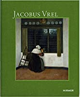 Jacobus Vrel: Auf den Spuren eines raetselhaften Malers