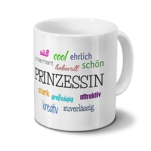 printplanet Tasse mit Namen Prinzessin - Positive Eigenschaften von Prinzessin - Namenstasse, Kaffeebecher, Mug, Becher, Kaffeetasse - Farbe Weiß