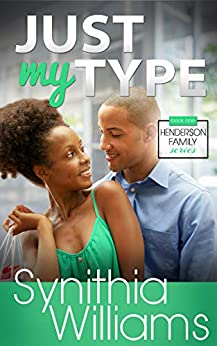 Just My Type (Henderson Family) by [Synithia Williams]
