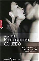 Pour développer sa libido d'Alain Héril