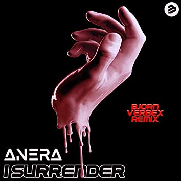 I Surrender (Bjorn Verbex Remix)