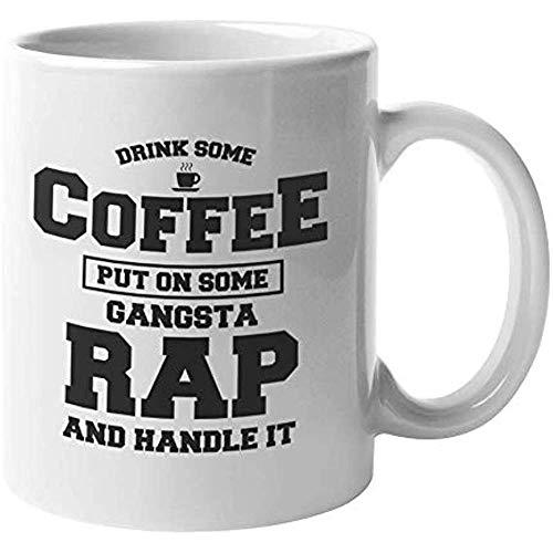 Beker Drink Sommige Koffie Zet Gangsta Rap Koffie Thee Cadeaumok Cup voor Hip-hop Jeugd Man Of Vrouwelijke Rapper Hip Hop Merchandise Rapper Organisaties Hiphop Vrienden Rappers 11oz