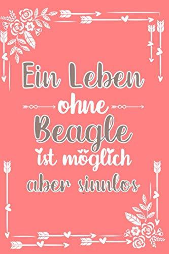 Beagle: Hund Notizbuch   100 leere linierte Seiten   Geschenk Beagle A5 6x9 Format (15,24 x 22,86 cm)