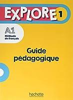 Explore: Guide pedagogique 1 + audio (tests) telechargeables