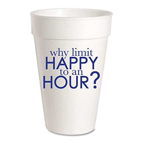 Cocktail Celebration Party Cups - Styrofoam, 16oz, 10 Pack (Why Limit Happy to an Hour?)