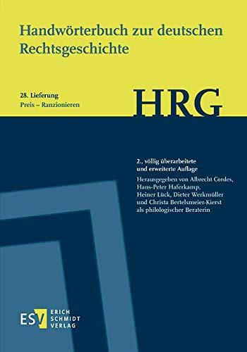 Handwörterbuch zur deutschen Rechtsgeschichte (HRG) – Lieferungsbezug – Lieferung 28: Preis – Radbruch, Gustav Lambert