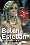 Belén Esteban: Una chica de San Blas... y poco más (Investigación)