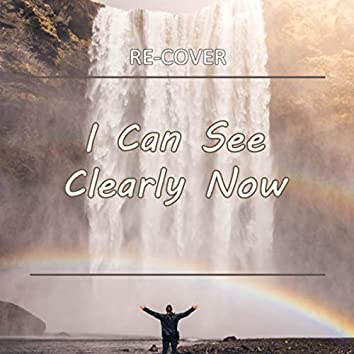 I Can See Clearly Now (Unplugged)