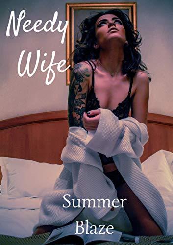 Needy Wife (English Edition)