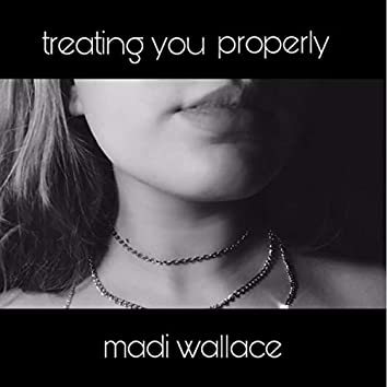 treating you properly