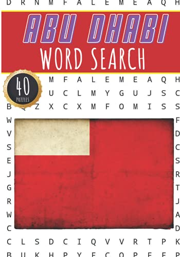 Abu Dhabi Word Search: 40 Fun Puzzles With Words Scramble for Adults, Kids and Seniors   More Than 300 Words On Abu Dhabi and United Arab Emirates ... History Terms and Heritage Vocabulary