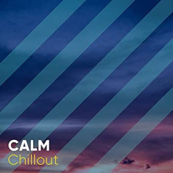 Calm Chillout, Vol. 2