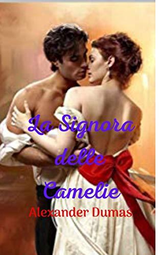 La signora delle camelie: Una grande e fantastica storia di dramma, amore e passione; molto ben adattato al tempo.
