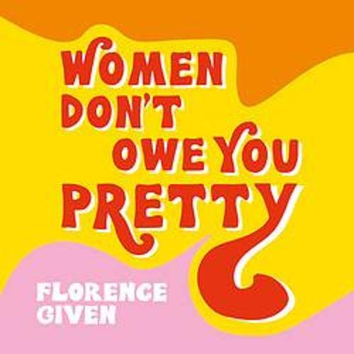 Women Don't Owe You Pretty cover art