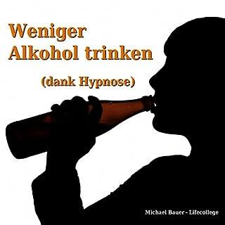 Weniger Alkohol trinken (dank Hypnose)                   Autor:                                                                                                                                 Michael Bauer                               Sprecher:                                                                                                                                 Michael Bauer                      Spieldauer: 41 Min.     41 Bewertungen     Gesamt 3,9