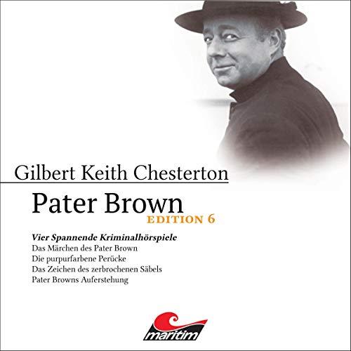 Pater Brown - Edition 6. Vier Spannende Kriminalhörspiele Titelbild
