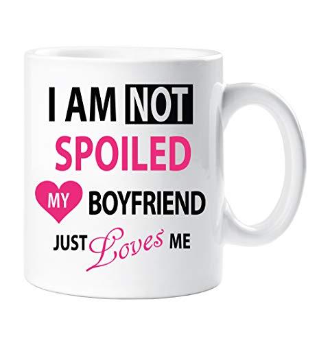 60 Second Makeover - Tazza in ceramica con scritta 'I'm Not Spoiled My Boyfriend Just Loves Me'