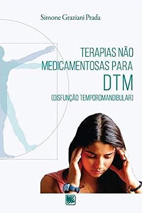 Terapias Não Medicamentosas Para DTM (Disfunção Temporomandibular)