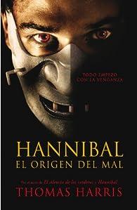 Hannibal, el origen del mal par Thomas Harris