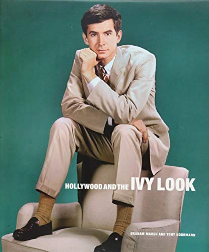 Hollywood And The Ivy Look: The Evergreen Edition