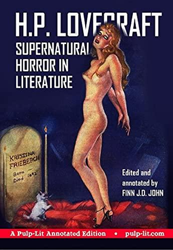 Supernatural Horror in Literature-Original Edition(Annotated) (English Edition)