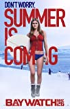 Baywatch – Alexandra Daddario – U.S Movie Wall Poster
