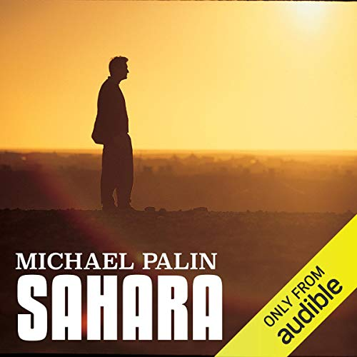 Michael Palin: Sahara audiobook cover art