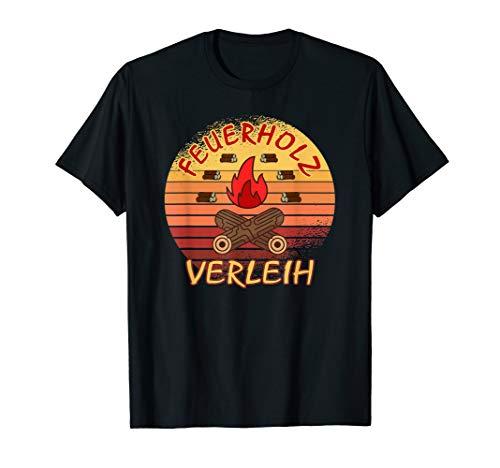 Feuerholz Verleih Landwirt Geschenk Vintage Brennholz Sommer T-Shirt