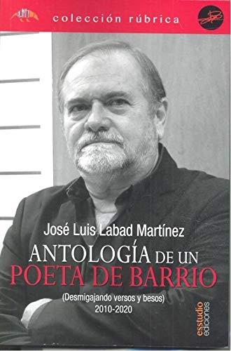 Antología de un poeta de barrio