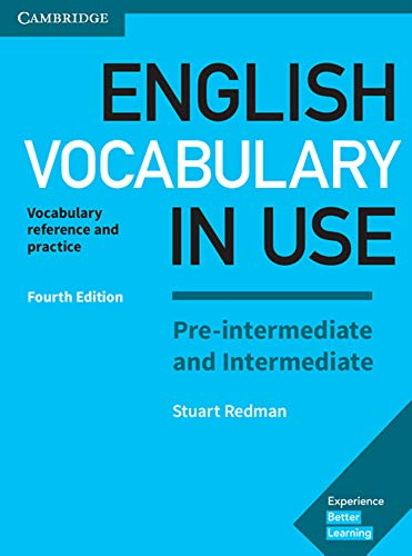 English Vocabulary in Use. Pre-intermediate and Intermediate. 4th Edition. Book with answers