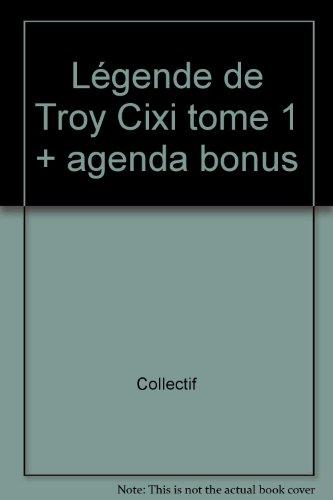 CIXI DE TROY T01 AGENDA BONUS