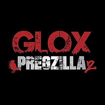 Pregzilla 2 (feat. Burd Brain)