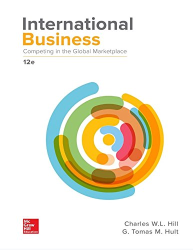 Compare Textbook Prices for International Business: Competing in the Global Marketplace 12 Edition ISBN 9781259929441 by Hill, Charles,Hult, G. Tomas M.