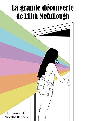 La grande découverte de Lilith McCullough (Chroniques magiques : d'un monde à l'autre t. 1)