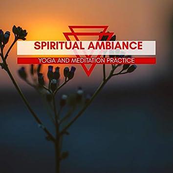 Spiritual Ambiance - Yoga And Meditation Practice