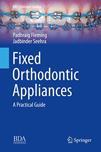 Fixed Orthodontic Appliances: A ...