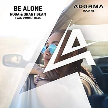 Be Alone (feat. Summer Haze)