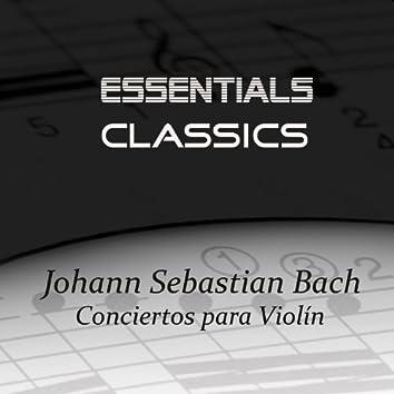 Johann Sebastian Bach: Conciertos para Violín