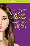 Pretty Little Liars #6: Killer