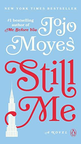 Still Me: A Novel: 3