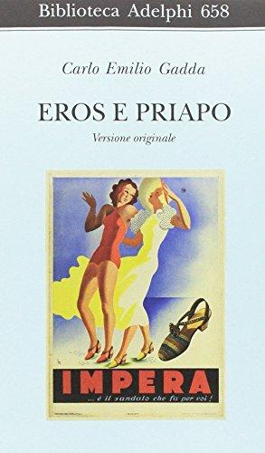 Eros e Priapo. Ediz. originale