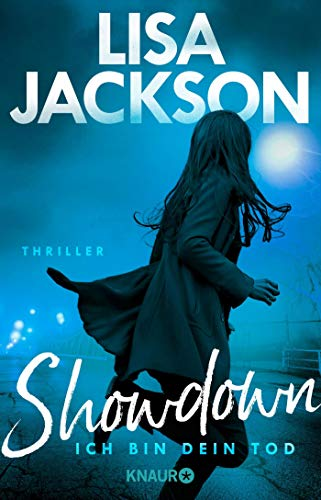 Showdown - Ich bin dein Tod: Thriller (Ein West-Coast-Thriller)