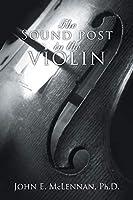 The Sound Post in the Violin