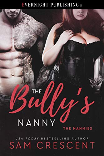 The Bully's Nanny (The Nannies Book 5)