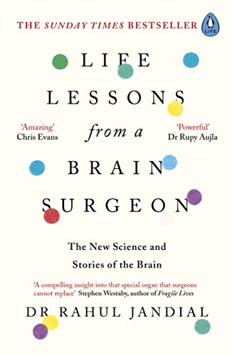 Life Lessons from a Brain Surgeon: The New Science and Stories of the Brain (English Edition)