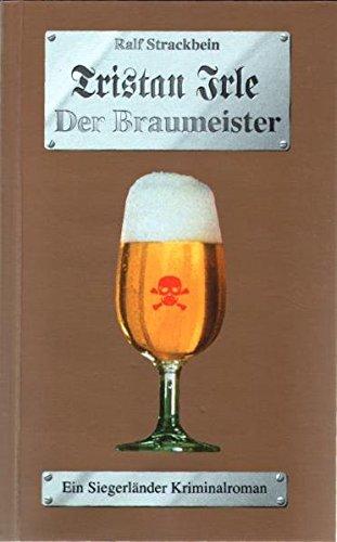 Tristan Irle - Der Braumeister